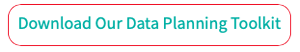 Download our Data Planning Toolkit